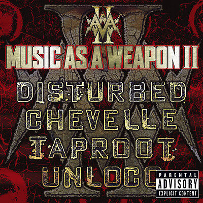 Music as  a Weapon II CD. Disturbed. Chevelle. Taproot. Unloco