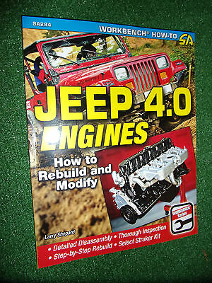 How to Rebuild & Modify Jeep 4.0 4L 4.0L Engines (SA-DESIGN RESTORATION MANUAL)
