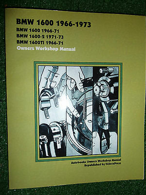 Bmw 1600 1600-2 1600-Ii & 1600Ti Autobooks Owners Workshop Manual 1966-1973