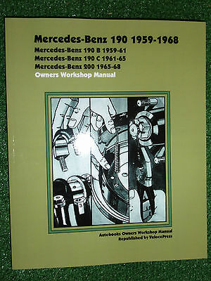 Mercedes-Benz 190 190B 190C & 200 AUTOBOOKS OWNERS WORKSHOP MANUAL 1959-1968
