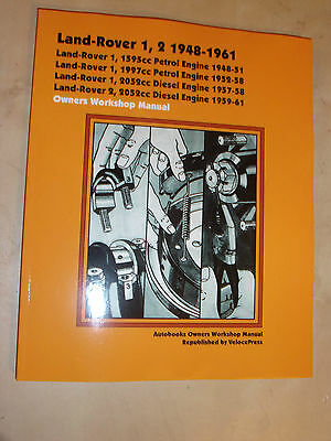 LAND ROVER 1 & 2 AUTOBOOK WORKSHOP MANUAL 1.6L 2L PETROL 2052cc DIESEL 1948-1961