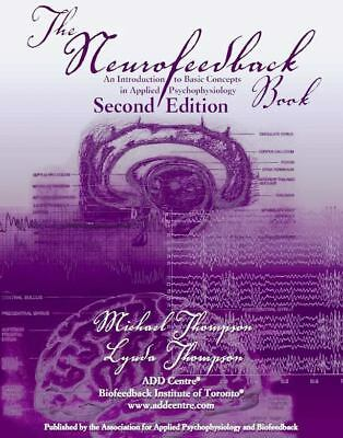 The Neurofeedback Book, 2nd edition  (donated by AAPB)