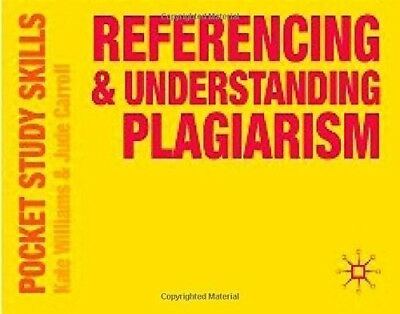 Very Good, Referencing and Understanding Plagiarism (Pocket Study Skills), Kate