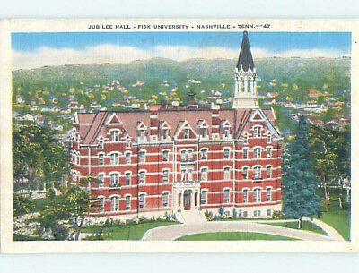 Unused Linen JUBILEE HALL AT FISK UNIVERSITY Nashville Tennessee TN L7354