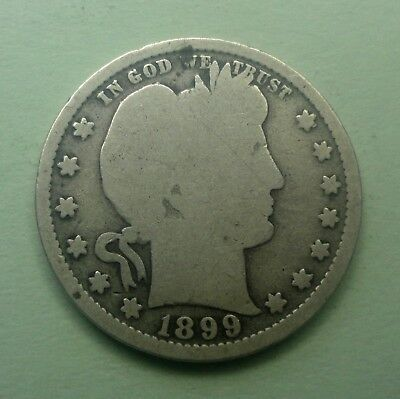 "1899 25C Barber Quarter 90 % Silver US Coin BQ22 ""OLD TUCK"" FREE SHIPPING"