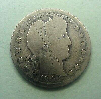 "1906 D 25C Barber Quarter 90 % Silver US Coin BQ28 ""OLD TUCK"" FREE SHIPPING"