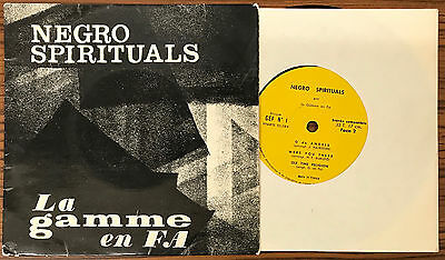 "NEGRO SPIRITUALS 'La GAMME en FA' SIGNED 7"" EP French Single Ole Time Religion"