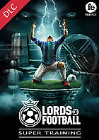 Lords of Football - Super Training (DLC) (Code STEAM en téléchargement)