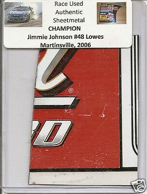 Jimmie Johnson authentic # 48 Lowes race used sheet-metal Martinsville 2006