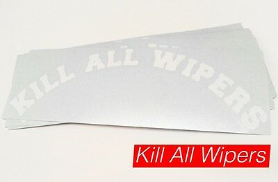 Kill All Wipers - Official Arc Vinyl Sticker - 16Cm - White