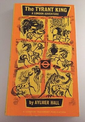 The Tyrant King - A London Adventure by  Aylmer Hall - 1968 ~ great book!