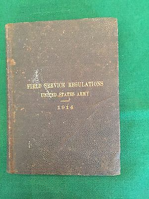 World War I Corrected to July 1, / FIELD SERVICE REGULATIONS United 1914 1st ed