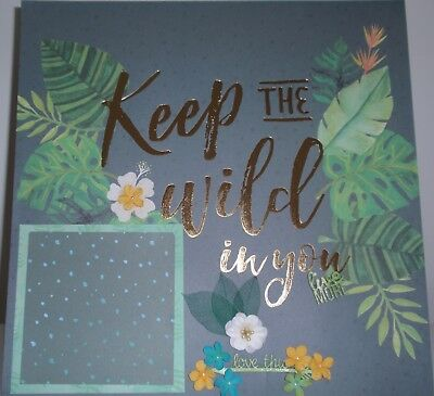 Handmade Scrapbook page - Keep the Wild In You