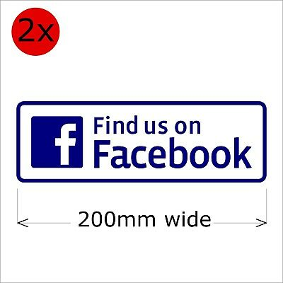 2x Find Us On Facebook Stickers, 200 mm wide
