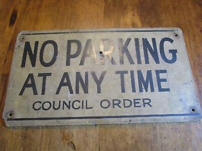 Mid Century old masonite No Parking Council Order