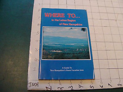 HIGH GRADE booklet: 1976 Where To...in the Lakes Region of New Hampshire 112pgs