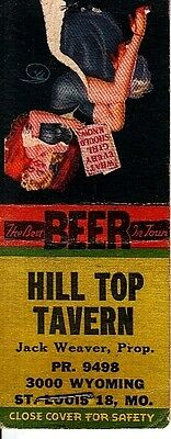 Hill Top Tavern Jack Weaver 3000 Wyoming St. Louis Missouri MO Old Matchcover