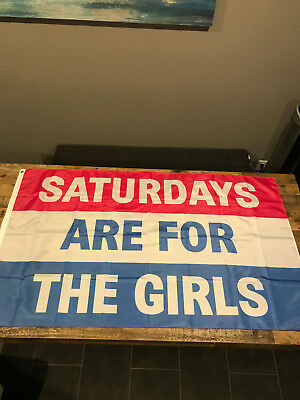 Saturdays Are For The Girls  3x5 ft Sport Flag (Buy 2+ get one Free)