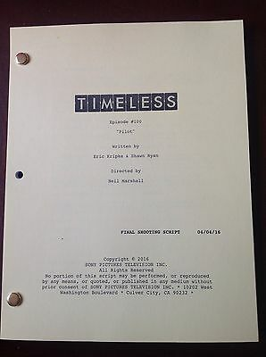 TIMELESS TV FINAL SHOOTING Script Pilot 4/4/2016 Matt Lanter, Abigail Spencer
