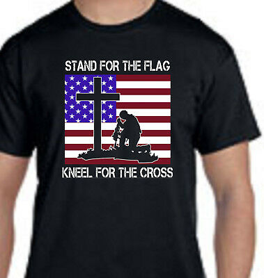 Stand For The Flag Kneel For The Cross Patriotic Religious Protest T-Shirt