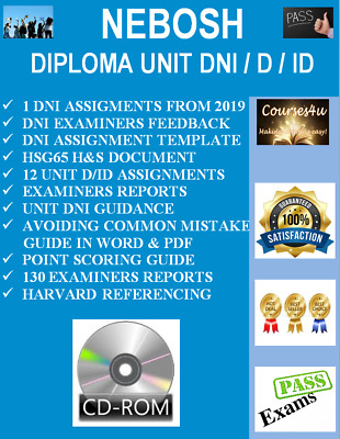 Nebosh Diploma Unit Dni / D / Id Complete Package 13 Assignments + Template+More