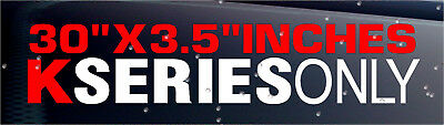K SERIES ONLY Windshield Banner Sticker Decal Boost Jdm Civic Turbo Integra Low