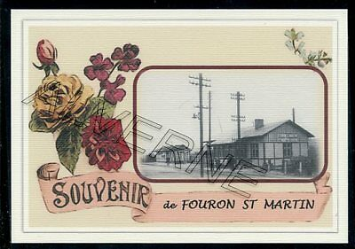 FOURON  ST  MARTIN.... gare  souvenir creation moderne serie limitee  numerotee