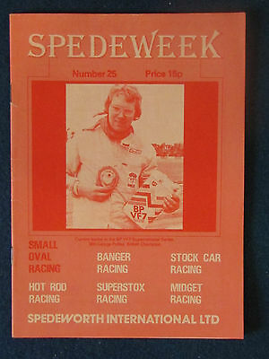 Spedeweek August 1977 Programme No 25. Produced by Spedeworth International.