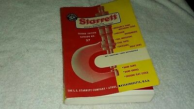 1957 Starrett Tool Catalog Second Edition Catalog No 27