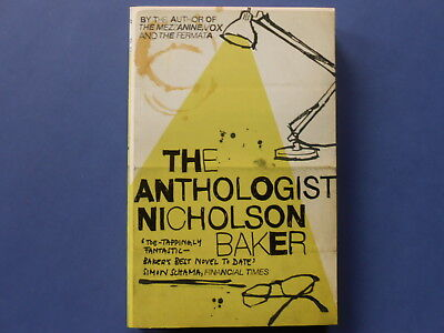 ## The Anthologist - Nicholson Baker **as New