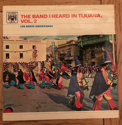 Los Norte Americanos- The Band I Heard In Tijuana- Vol.2- Vinyl Record
