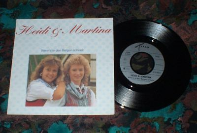 "7""Single - Heidi & Martina - Wenn´s in den Bergen schneit"