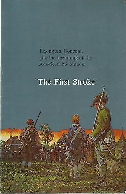 The First Stroke - Lexington, Concord & the Beginning of the American Revolution