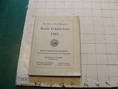 vintage MOTOR VEHICLE LAW --1951-- New Hampshire, 116pgs.