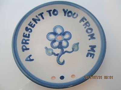 """M.A. Hadley Pottery A PRESENT TO YOU FROM ME Coaster Trinket Dish 4 1/4"""""""