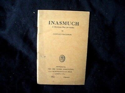 INASMUCH: A Christmas Play for Guides  by Constance Mac-Lierum pb 1940s / 1950s?
