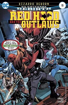 Red Hood And The Outlaws #15  - Dc Rebirth - Release Date 11/10/17
