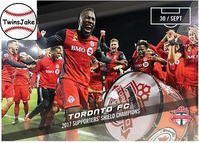 2017 Topps NOW MLS 85 Toronto FC 2017 Supports' Shield Champions