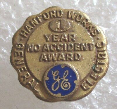 Vintage GE General Electric Hanford Works 1 Year No Accident Award Pin