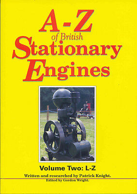 A-Z of British Stationary Engines Volume Two: L-Z by P. Knight