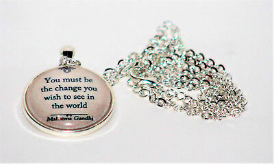 Gandhi Mahatma Necklace You Must Be The Change You Wish To See In The World, New