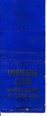 Officers Club Desoto Hotel St Louis Missouri MO Old Matchcover
