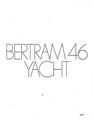 Bertram 45 Yacht Owners Manual Reprinted Comb Bound