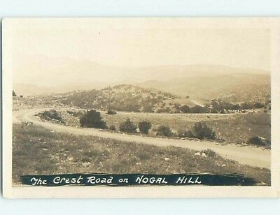 Pre-1949 rppc CREST ROAD ON NOGAL HILL Nogal Near Carrizozo New Mexico NM HM3299