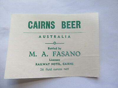 RAILWAY HOTEL CAIRNS BEER LABEL 1950s QUEENSLAND 26 FL OZS M A FASANO LICENSEE
