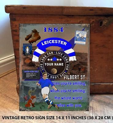 PERSONALISED  LEICESTER CITY     NO1   FAN  FOOTBALL Vintage  Metal Wall Sign