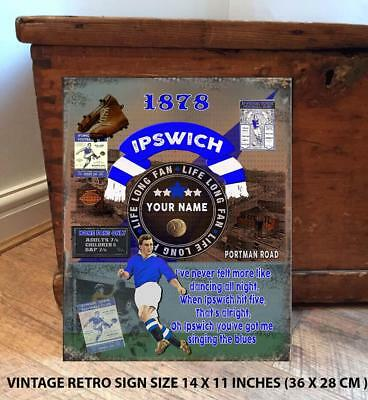 PERSONALISED  IPSWICH TOWN     NO1   FAN  FOOTBALL Vintage  Metal Wall Sign