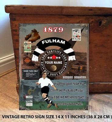PERSONALISED  FULHAM    NO1 FAN  FOOTBALL Vintage  Metal Wall Sign