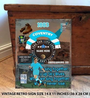 PERSONALISED  COVENTRY CITY   NO1 FAN  FOOTBALL Vintage  Metal Wall Sign