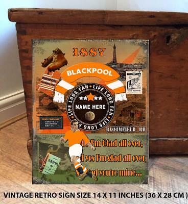 PERSONALISED  BLACKPOOL   NO1 FAN  FOOTBALL Vintage  Metal Wall Sign